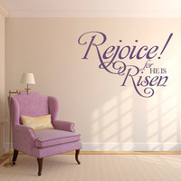 Religious Wall Decal. Rejoice-For He Is Risen - CODE 120