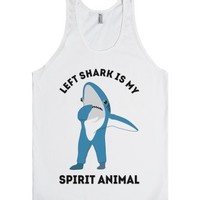 Left Shark Is My Spirt Animal |