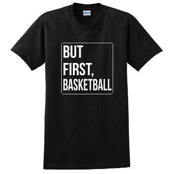 But first basketball, basketball day, game day, sport gift ideas, team  T Shirt