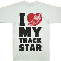 I Love My Track Star-Unisex White T-Shirt