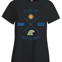 It s Surf Time Sunny Beach Enjoy The Summer - Ladies T Shirt