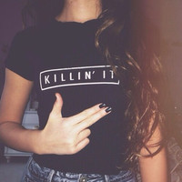 Killin It Print T-Shirts Tee for Women Girl 1