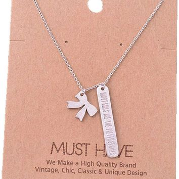 Must Have-Happiest Girls Are the Prettiest Ones Necklace, Silver