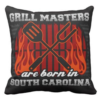 Grill Masters Are Born In South Carolina Throw Pillow