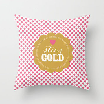 Stay Gold Polka Dots Throw Pillow by The Spotted Olive
