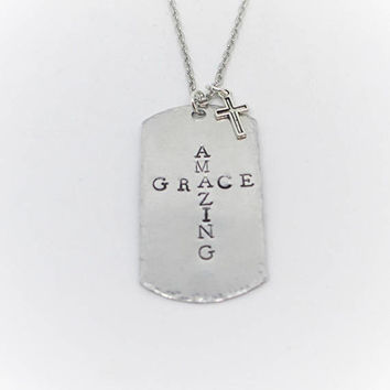 Handstamped Jewelry / Amazing Grace / Dog Tag Necklace / Inspirational Jewelry / Charm Necklace / Gift for Her /Gift for Him