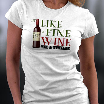 Birthday T Shirt, Like A Fine Wine Aged To Perfection T Shirt