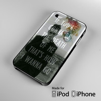 Panic At The Disco cover quote iPhone 4 4S 5 5S 5C 6, iPod Touch 4 5 Cases