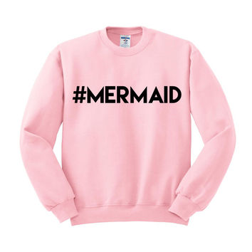 Hashtag Mermaid Crewneck Sweatshirt
