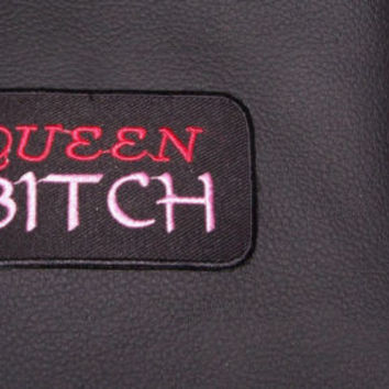 QUEEN BITCH PATCH WOMEN'S PATCH PINK RED FOR JACKET VEST