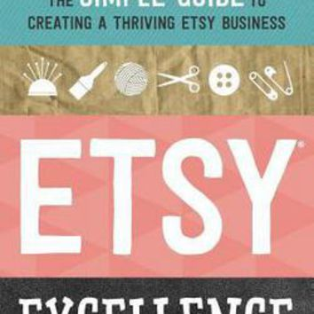 Etsy Excellence: Tycho Press: 9781623155865: