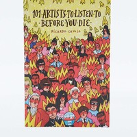 101 Artists to Listen to Before You Die - Urban Outfitters