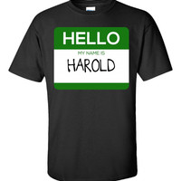 Hello My Name Is HAROLD v1-Unisex Tshirt