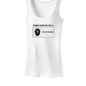 Zombie Survival Tip # 5 - Aim for Head Womens Tank Top