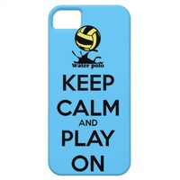 """Keep Calm and Play On"" Water Polo iPhone Cover iPhone 5 Cases from Zazzle.com"