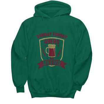 Sunday Funday 49ers And Beers Football Hoodie