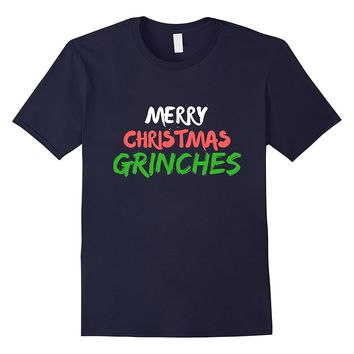 Merry Christmas Grinches Holiday Cheer Funny T Shirt