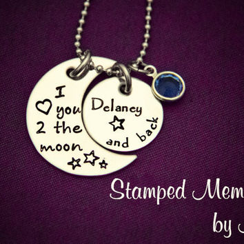 I love you to the moon and back - Hand Stamped Stainless Steel Jewelry - Personalized Necklace with Birthstone - Mother's Day Gift