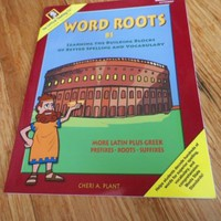 Word Roots B1: Workbook with more Latin + Greek Prefixes Roots Suffixes