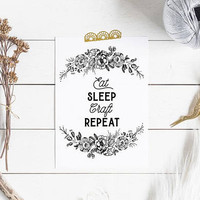 Eat sleep craft repeat sign, Black and white motivational home office wall art printable, Crafter gift, Gifts for crafters / crafty moms PDF