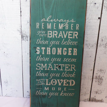 wooden sign, you are braver, subway art, wall hanging, winnie the pooh