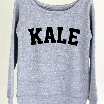 Kale - Kale Sweater - Kale Sweatshirt - Kale Top - Kale Shirt - Kale - Yoga - Yoga Top - Yoga Sweater - Sweater - Graphic Tee Women SW1