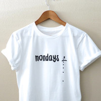 Mondays Shirt - Mondays Sad Face Crying Face T-Shirt  Tshirt - Women Shirt Tumblr Shirt - I Hate Mondays