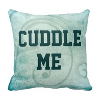 Flirty Cuddle Me Quote