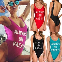 2017 Hot Womens ALWAYS ON VACAY Monokini One Piece Bodysuit Bikini Swimsuit Bathing Suit Beachwear