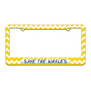 Save the Whales - Environmental Global Warming - License Plate Tag Frame - Yellow Chevrons Design