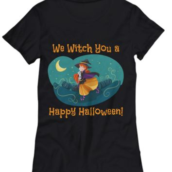 We Witch You A Happy Halloween! Women's T-Shirt - Preshrunk 100% Cotton