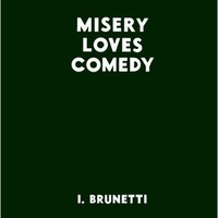 Misery Loves Comedy Hardcover – May 30, 2007