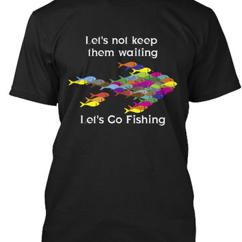 Let's Go Fishing - The fish are waiting