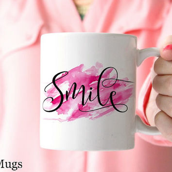 Coffee Mugs with Sayings, Watercolor Mugs, Pretty Cute Mugs, Coffee Mugs for Her, Tea Mugs, Blogger Gifts, Smile Quote, Ceramic Mug (Q611)