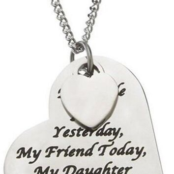 "Valentine's Day Gift | ""MY LITTLE GIRL YESTERDAY MY FRIEND TODAY MY DAUGHTER FOREVER "" Sentimental Heart Charm Pendant Necklace 
