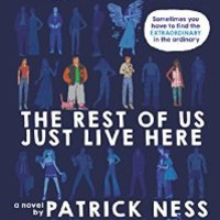 9780062415639: The Rest of Us Just Live Here - AbeBooks - Ness, Patrick: 0062415638