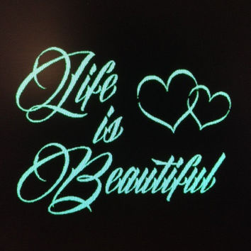 Life is Beautiful Custom Vinyl Decal Sticker Car Vehicle Auto Window