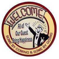 Welcome All Our Guests Bring Happiness Retro Vintage Round Tin Sign