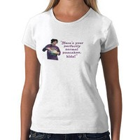 """""""Perfectly Normal Pancakes"""" Shirt from Zazzle.com"""