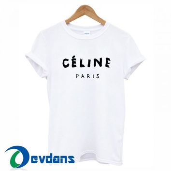 Celine Paris T Shirt For Women and Men Size S - 3XL