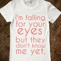 I'm Falling For Your Eyes.. (kiss me lyrics.) - �