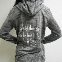 Womens Workout Hoodie. Running Hoodie. Gym Hoodie. Burnout Hoodie. Pullover Hoodie. Though She Be But Little She Is Fierce Burnout Hoodie.