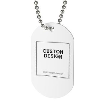 Personalized Dog Tag | Custom Dog Tag professionally printed in full digital color | mens necklace dog tag | Boyfriend dog tag quote picture