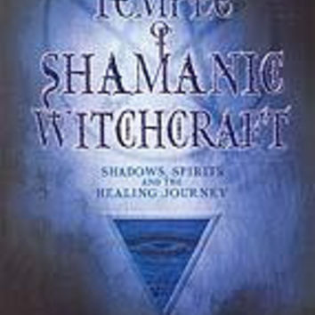 Temple Of Shamanic Witchcraft  By Christopher Penczak