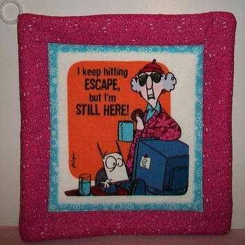Hot Pink Aunty Acid Pot Holder Quilted Trivit I Keep Hitting Escape But I'm Still Here Cooking Baking Kitchen Decor