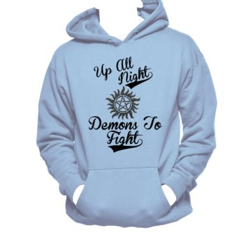 Up All Night, Demons To Fight Supernatural Unisex Hoodie,Winchesters,Nerd Girl Tees,Geek Chic