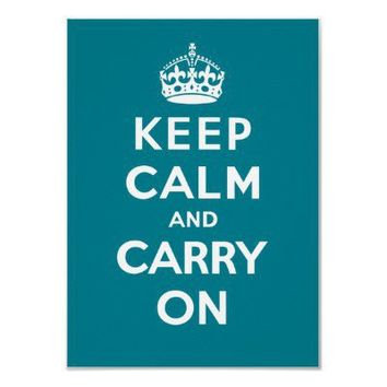 Keep Calm and Carry On_AQUA Posters from Zazzle.com