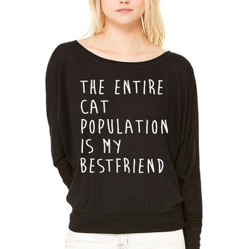 The Entire Cat Population Is My Bestfriend WOMEN'S FLOWY LONG SLEEVE OFF SHOULDER TEE