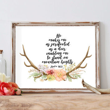 Psalm 18:33 He makes me as surefooter as a deer Bible verse Psalms quote printable deer nursery art poster typgraphy floral art quote print