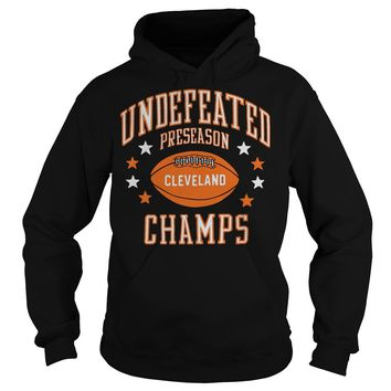 Undefeated preseason cleveland champs shirt Hoodie